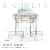 O Coreto de Rogério Charraz