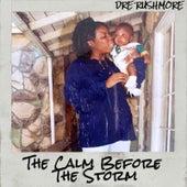 The Calm Before the Storm de Dre Rushmore