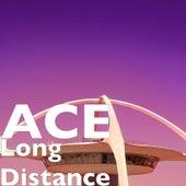 Long Distance von Ace