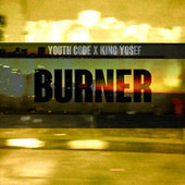 Burner by Youth Code