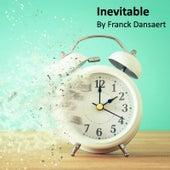 Inevitable de Franck Dansaert