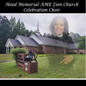 Hood Memorial Ame Zion Church Celebration Choir (Live Version) by Various Artists