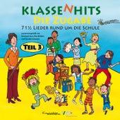 KlassenHits – Die Zugabe – Teil 3 – 71 1/2 Lieder rund um die Schule von Reinhard Horn