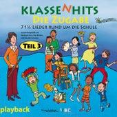KlassenHits – Die Zugabe – Teil 3 – 71 1/2 Lieder rund um die Schule (Playback) von Reinhard Horn