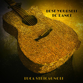 Lose Yourself To Dance by Luca Stricagnoli