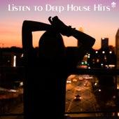 Listen to Deep House Hits de Various Artists
