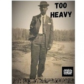 Too Heavy by DoloThaProducer