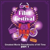 Greatest Movie Soundtracks of All Time Film Festival - Pt. 1 de Various Artists