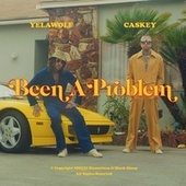 Been a Problem fra YelaWolf