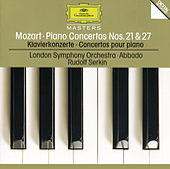 Mozart: Piano Concertos Nos.21 K.467 & 27 K.595 di Rudolf Serkin