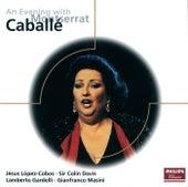 An Evening with Montserrat Caballé de Montserrat Caballé