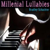 Millennial Lullabies by Bradley Schachter