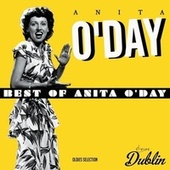 Oldies Selection: Best of Anita O'day von Anita O'Day