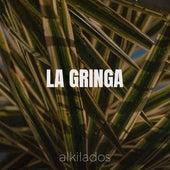 La Gringa de Alkilados