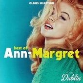 Oldies Selection: Best of Ann-Margret by Ann-Margret