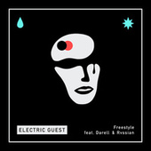 Freestyle (feat. Darell and Rvssian) de Electric Guest