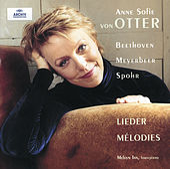 Beethoven / Meyerbeer / Spohr: Lieder von Anne-sofie Von Otter