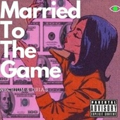 Married To The Game by La Reinita