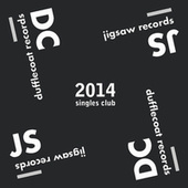 2014 Jigsaw/Dufflecoat Records Singles Club de Various Artists