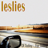 Of Today - For Today by Leslies