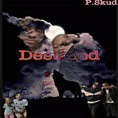 Destined by P.Skud