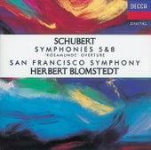 Schubert: Symphonies Nos. 5 & 8/Rosamunde Overture de San Francisco Symphony Orchestra