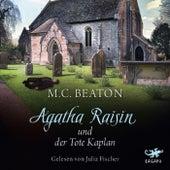 Agatha Raisin und der tote Kaplan by M. C. Beaton