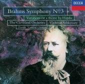 Brahms: Symphony No.3; St. Antoni Variations/Dvorak ; Carnival Overture by Cleveland Orchestra