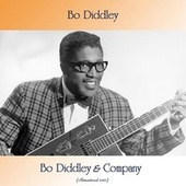 Bo Diddley & Company (Remastered 2021) van Bo Diddley