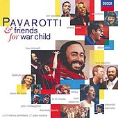 Pavarotti & Friends for War Child de Luciano Pavarotti