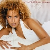 My Impossible Dream by Glennis Grace