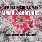 A Most Peculiar Man (Live) by Simon & Garfunkel