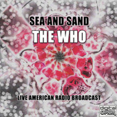 Sea And Sand (Live) by The Who