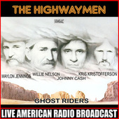 Ghost Riders (Live) by The Highwaymen