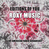 Editions Of You (Live) van Roxy Music