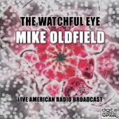 The Watchful Eye (Live) de Mike Oldfield