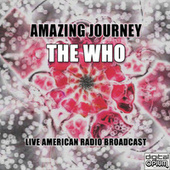Amazing Journey (Live) by The Who