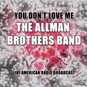 You Don't Love Me (Live) de The Allman Brothers Band