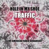 Hole In My Shoe (Live) de Traffic