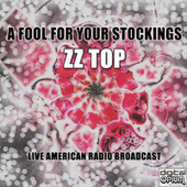 A Fool For Your Stockings (Live) by ZZ Top