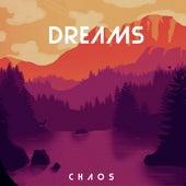 Dreams by Chaos