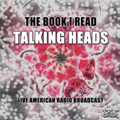 The Book I Read (Live) de Talking Heads