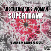 Another Man's Woman (Live) by Supertramp