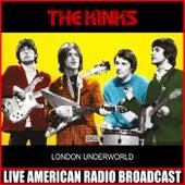 London Underworld (Live) de The Kinks