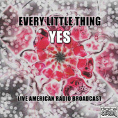 Every Little Thing (Live) by Yes