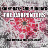 Rainy Days And Mondays (Live) van Carpenters