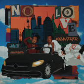 No Love by Kalan.Frfr