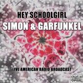 Hey Schoolgirl (Live) fra Simon & Garfunkel