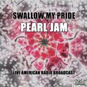 Swallow My Pride (Live) fra Pearl Jam
