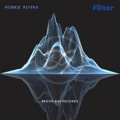 Filter von Robbie Rivera